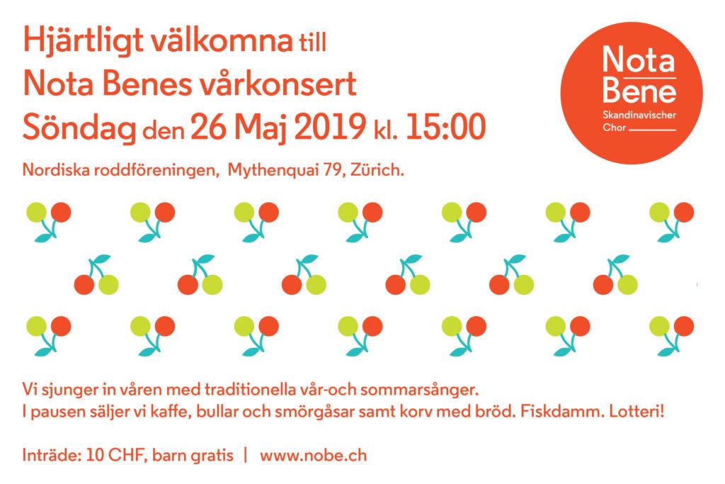 Hjärtligt välkomna till Nota Benes vårkonsert söndag 26 maj 2019 kl. 15.00. Vi sjunger in våren med traditionella vår- och sommarsånger. I pausen säljer vi kaffe, bullar och smörgåsar samt korv med bröd. Fiskdamm. Lotteri! Inträde: 10.-, barn gratis.